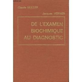 - de-l-examen-biochimique-au-diagnostic-interpretation-des-examens-de-biochimie-en-pathologie-humaine-de-claude-muller-livre-875793789_ML