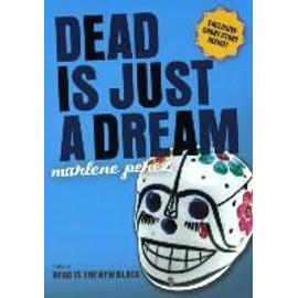 Dead Is Just A Dream de Marlene Perez