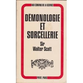 Demonologie Et Sorcellerie de SCOTT Walter Bart