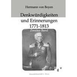 Denkw�rdigkeiten Und Erinnerungen 1771-1813 de Hermann Von Boyen