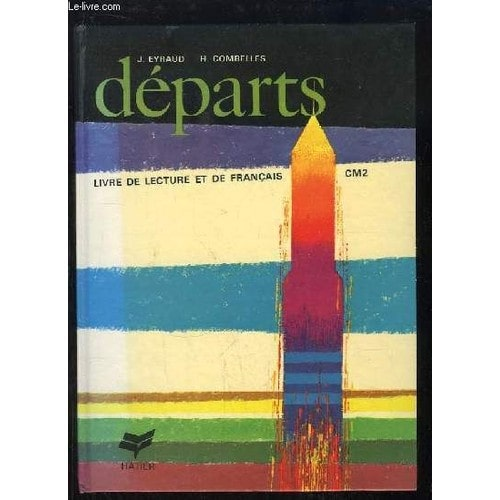 0ba2ef1c1e2 departs-livre -de-lecture-et-de-francais-cours-moyen-2e-annee-de-eyraud-j-et-c-956520148 L.jpg