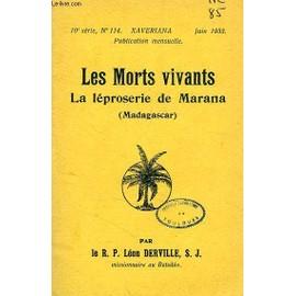 Les Morts Vivants, La Leproserie De Marana (Madagascar) de DERVILLE R. P. LEON