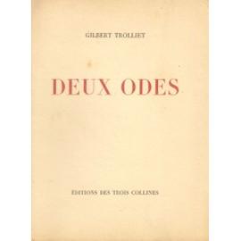 Deux Odes de Gilbert Trolliet