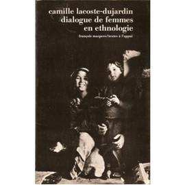 Dialogue De Femmes En Ethnologie de Camille Lacoste-Dujardin