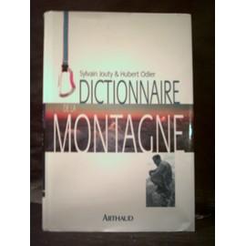 Dictionnaire De La Montagne. de Sylvain Jouty