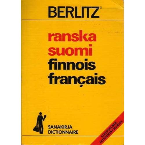 Dictionnaire Ranska-Suomi Suomi-Ranska : Francais-Finnois Et Finnois-Francais de Berlitz Format ...