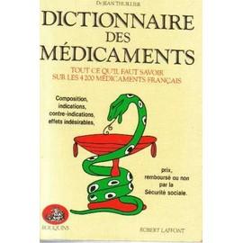 Dictionnaire Des M�dicaments de Jean Thuillier