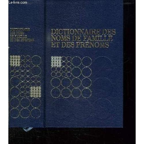a87f8928b30e0 dictionnaire-des-noms-de-famille-et-des-prenoms-de-lagneau-philippe-et-arbuleau- jean-922023579 L.jpg