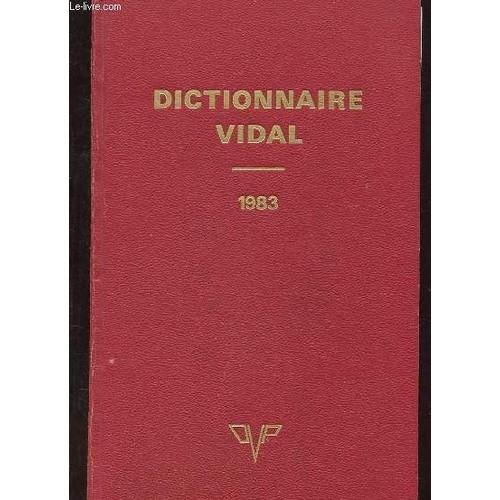 Dictionnaire Vidal, 1983 - Livre Achat Vente Neuf Occasion