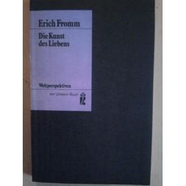 Die Kunst Des Liebens de Erich Fromm