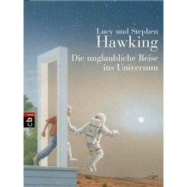 Die Unglaubliche Reise Ins Universum de Lucy Hawking