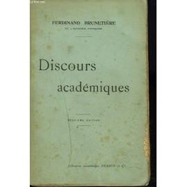 Discours Academiques de FERDINAND BRUNETIERE
