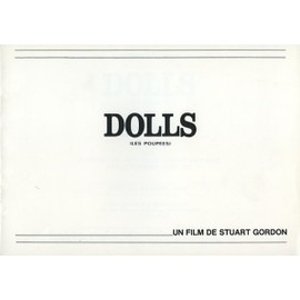 Dolls (Les Poup�es) Dossier De Presse, Stuart Gordon Avec Ian Patrick Williams, Carolyn Purdy-Gordon