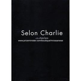 Dossier De Presse : Selon Charlie 2006 Nicole Garcia - Jean-Pierre Bacri, Vincent Lindon, Beno�t Mag