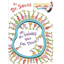 Oh, The Thinks You Can Think! de Seuss