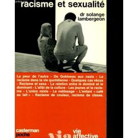 Racisme Et Sexualite de Dr Solange Lambergeon