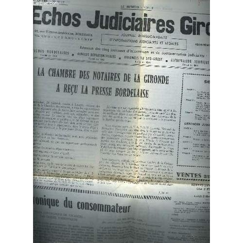 Echos judiciaires girondins n 2117 21e annee avril 1976 - Frais de notaire chambre des notaires ...