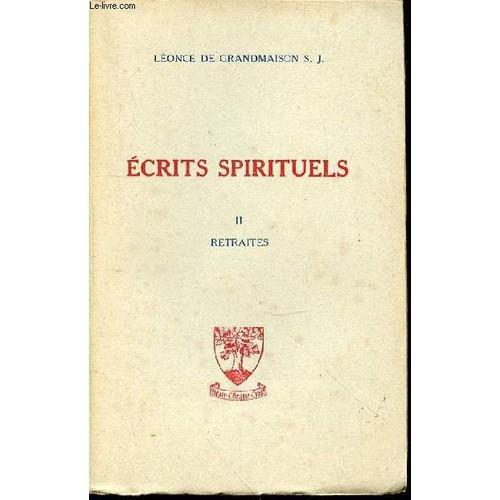 09d8911953eb ecrits-spirituels-tome-ii-retraites-de-1911-a-1920-de-de-grandmaison-leonce- r-p-1078012735 L.jpg