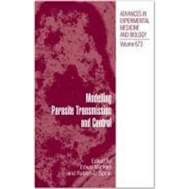 Modelling Parasite Transmission And Control de Edwin Michael