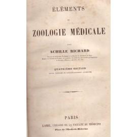 El�ments De Zoologie M�dicale de Achille Richard
