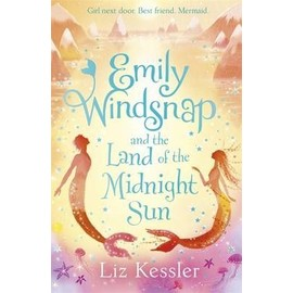Emily Windsnap And The Land Of The Midnight Sun de kessler liz