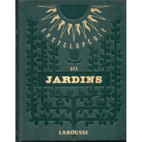 Encyclop die des jardins de maurice coutanceau format reli for Jardin l encyclopedie