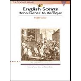English Songs: Renaissance To Baroque: The Vocal Library High Voice de Various