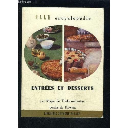 Entrees Et Desserts Elle Encyclopedie N 22