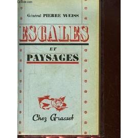 Escales Et Paysages. de Pierre Weiss