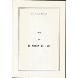 Essai Sur La Notion De Fait de Jean-Jacques SANTUCCI