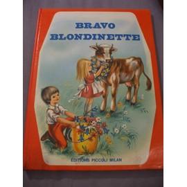 Bravo Blondinette - Illustrations De Marapia de Ester Dolci De Pilato