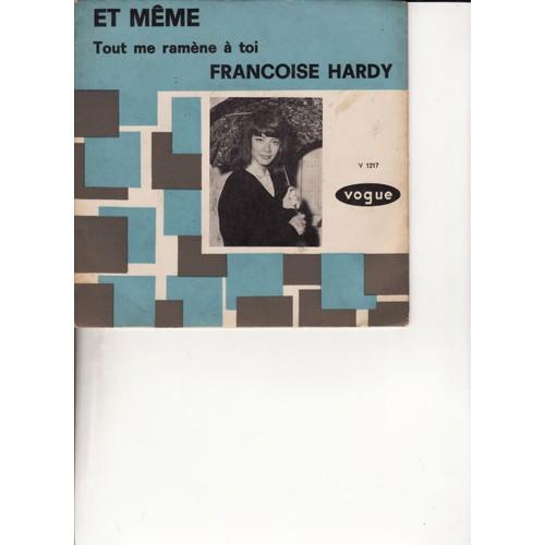 et meme francoise hardy et mickey baker 973966655_L et même françoise hardy et mickey baker 45 tours,Et Meme Francoise Hardy