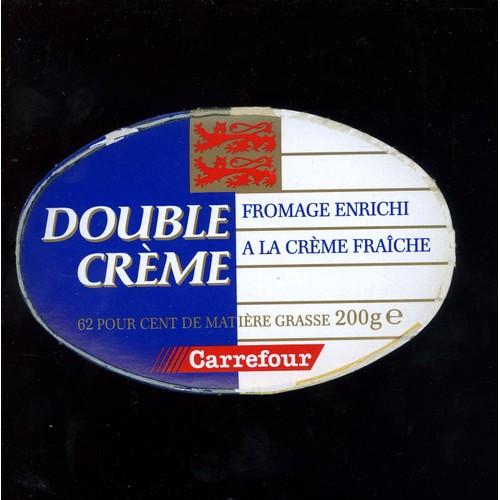 Etiquette De Fromage Double Crème Carrefour - Neuf et d\'occasion
