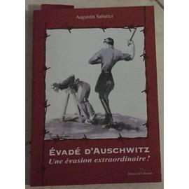 Evade D'auschwitz Une Evasion Extraordinaire   de AUGUSTIN SABATIER