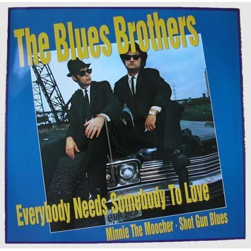 Blues Brothers - Everybody Needs Somebody to …