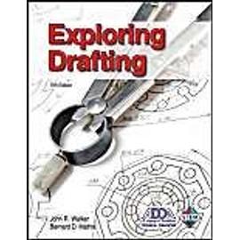 Exploring Drafting de John R. Walker