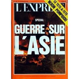 Express (L') N� 1066 Du 13/12/1971 - Special Guerre Sur L'asie - Le Tete-A-Tete Nixon - Pompidou