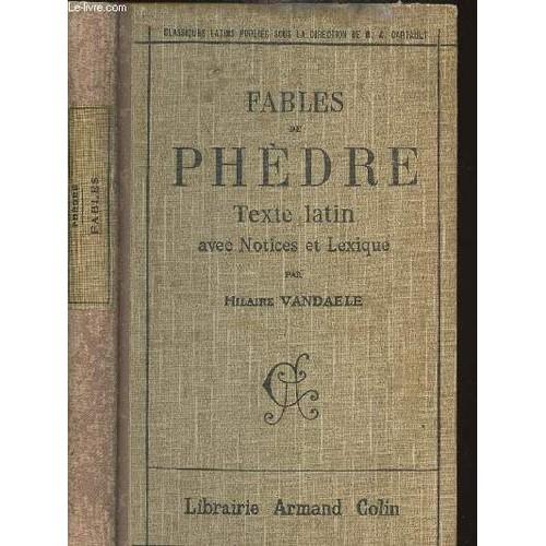 Fables De Phedre Texte Latin Avec Notices Et Lexique Collection Classiques Latins 1242024163 L