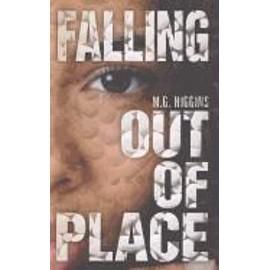 Falling Out Of Place de M. G. Higgins