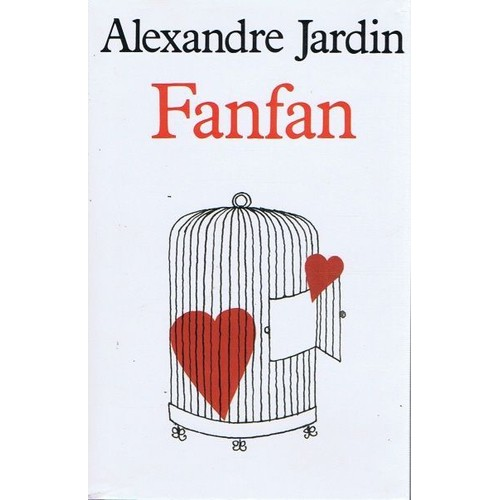 Fanfan de alexandre jardin achat vente neuf occasion for Alexandre jardin livres