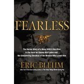 Fearless: The Undaunted Courage And Ultimate Sacrifice Of Navy Seal Team Six Operator Adam Brown de Eric Blehm