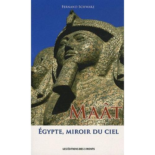 Ma t egypte miroir du ciel de fernand schwarz for Miroir egyptien