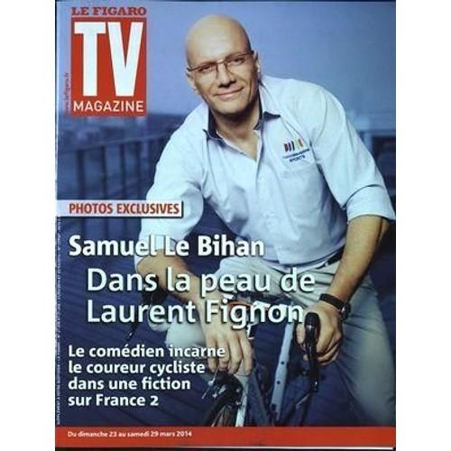 851d76def536f figaro-tv-magazine-le-n-21655-du-23-03-2014-photos-exclusives-samuel-le -bihan-dans-la-peau-de-laurent-fignon-le-comedien-incarne-le-coureur-cycliste-pour-  ...