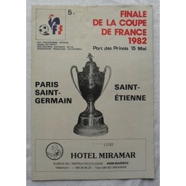 Finale de la coupe de france 1982 programme officiel et ticket billet - Billet finale coupe de france ...