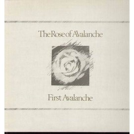 First Avalanche - The Rose Of Avalanche