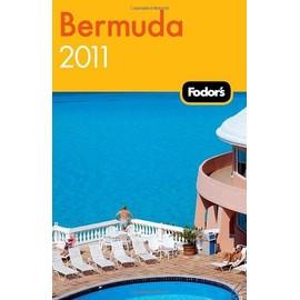 Fodor Travel Publications: Fodor's Bermuda 2011