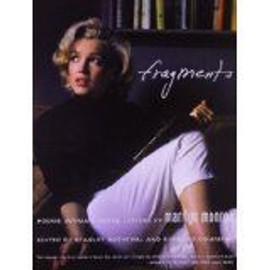 Fragments: Poems, Intimate Notes, Letters de Marilyn Monroe