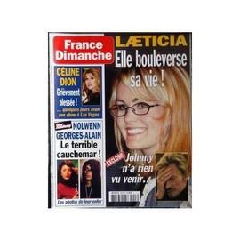 France Dimanche N� 2947 : Laeticia & Johnny Hallyday. Celine Dion. Nolwenn Leroy