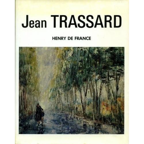 Jean trassard artiste peintre r trospective oeuvres for Artiste peintre anglais
