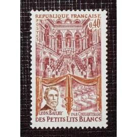 France N� 1575 Neuf Sans Charni�re De 1968 - 40c � Cinquantenaire Du Bal Des Petits Lits Blancs, L�on Bailby �